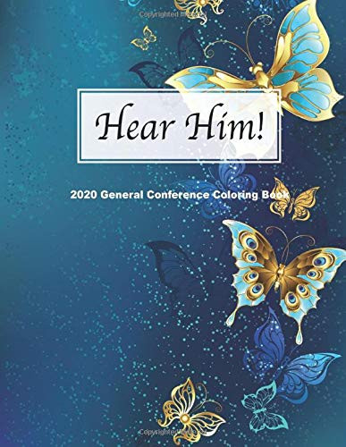 Hear Him! 2020 General Conference Coloring Book Coloring