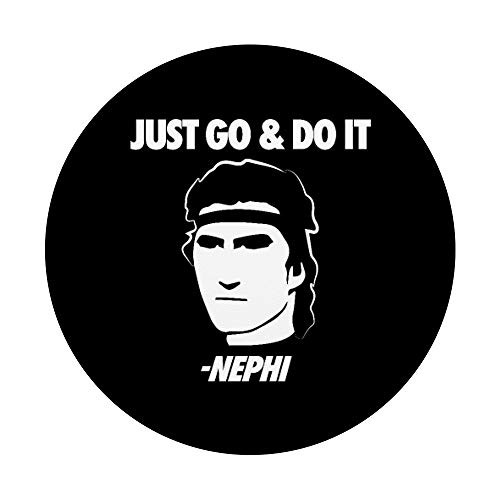 quotJust Go And Do Itquot Nephi Funny Mormon LDS Missionary Gift